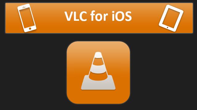 مدیاپلیر اپل آیفون iOS VLC
