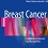 Understanding of breast cancer and innovative approaches to its management