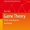 Textbook presents the basics of game theory