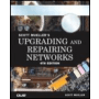 Upgrading And Repairing Networks, 4th Edition (2003) / 5th Edition (2006)