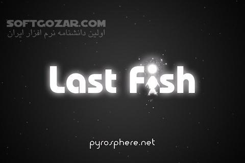 Last Fish 1 6 0 for Android تصاویر نرم افزار  - سافت گذر