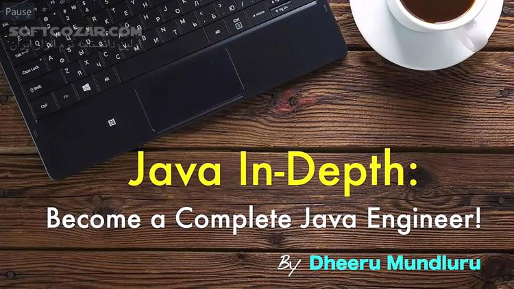 Udemy Java In Depth Become a Complete Java Engineer! 2019 3 تصاویر نرم افزار  - سافت گذر