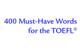 دانلود 400 Must Have Words For The TOEFL
