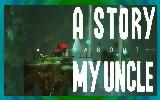 دانلود A Story About My Uncle