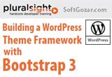 دانلود Pluralsight - Building a WordPress Theme Framework with Bootstrap 3