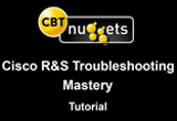 دانلود CBT Nuggets - Cisco R&S Troubleshooting Mastery