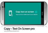 دانلود Copy Text On Screen Pro 2.2.0 for Android +4.0