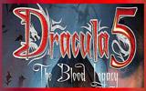 دانلود Dracula 5 - The Blood Legacy