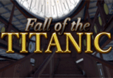 دانلود Fall of the Titanic