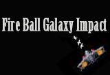 دانلود Fire Ball Galaxy Impact