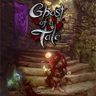دانلود Ghost of a Tale
