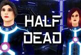 دانلود Half Dead