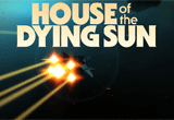 دانلود House of the Dying Sun