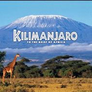 دانلود Kilimanjaro To the Roof of Africa