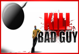 دانلود Kill The Bad Guy