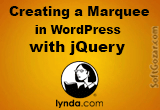 دانلود Lynda - Creating a Marquee in WordPress with jQuery