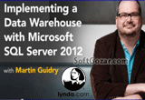 دانلود Lynda - Implementing a Data Warehouse with Microsoft SQL Server 2012