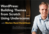 دانلود Lynda - WordPress- Building Themes from Scratch Using Underscores
