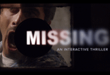 دانلود MISSING An Interactive Thriller - Episode One