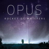 دانلود OPUS Rocket of Whispers