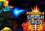 دانلود Pineapple Smash Crew