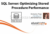 دانلود Pluralsight - SQL Server - Optimizing Stored Procedure Performance