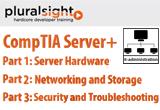 دانلود Pluralsight - CompTIA Server+ Part 1 Server Hardware/Part 2 Networking and Storage/Part 3 Security and Troubleshooting
