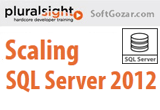 دانلود Pluralsight - Scaling SQL Server 2012 and 2014 - Part 1 & 2