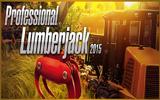 دانلود Professional Lumberjack 2015