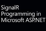 دانلود SignalR Programming in Microsoft ASP.NET