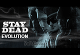 دانلود Stay Dead Evolution