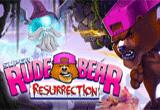دانلود Super Rude Bear Resurrection