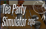دانلود Tea Party Simulator 2015