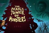 دانلود The Deadly Tower of Monsters