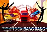 دانلود Tick Tock Bang Bang