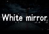 دانلود White Mirror